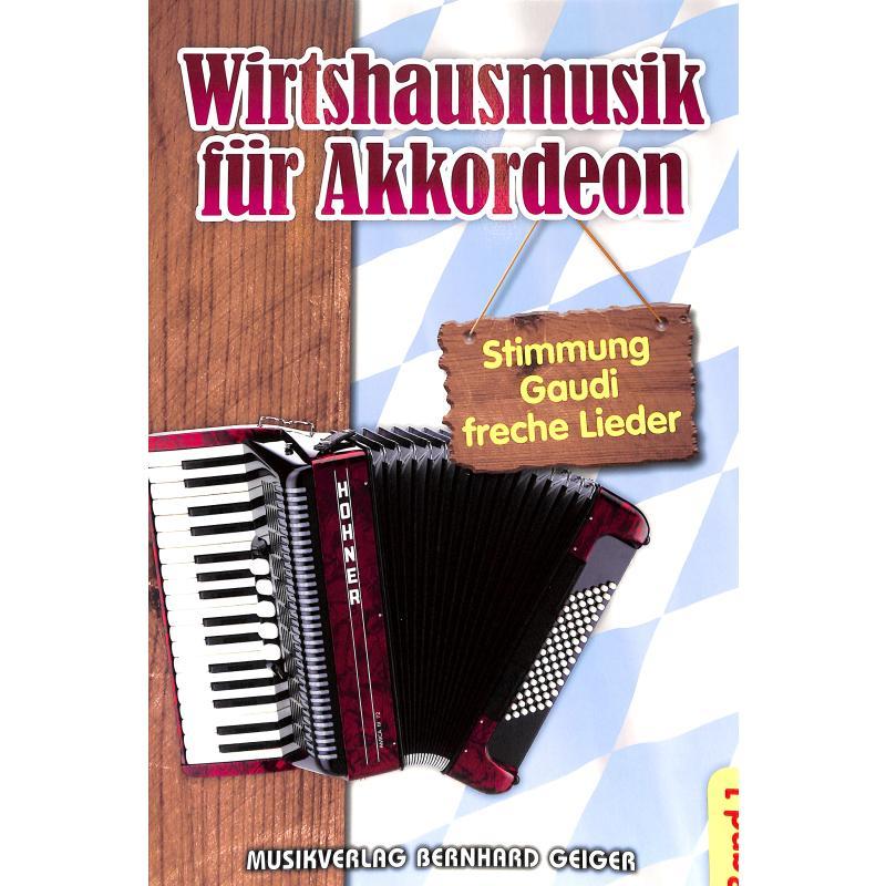 Titelbild für GEIGER -SB67 - WIRTSHAUSMUSIK FUER AKKORDEON 1