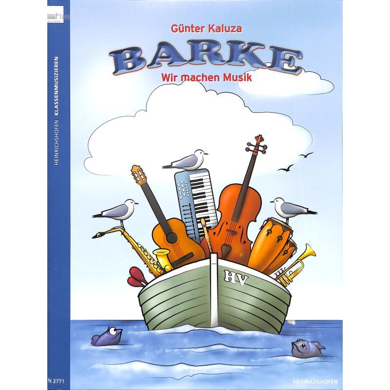 Titelbild für N 2771 - BARKE - WIR MACHEN MUSIK