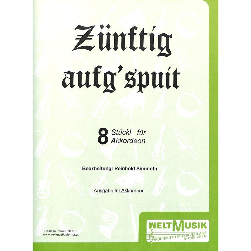 Titelbild für WM 70035 - ZUENFTIG AUFG'SPUIT