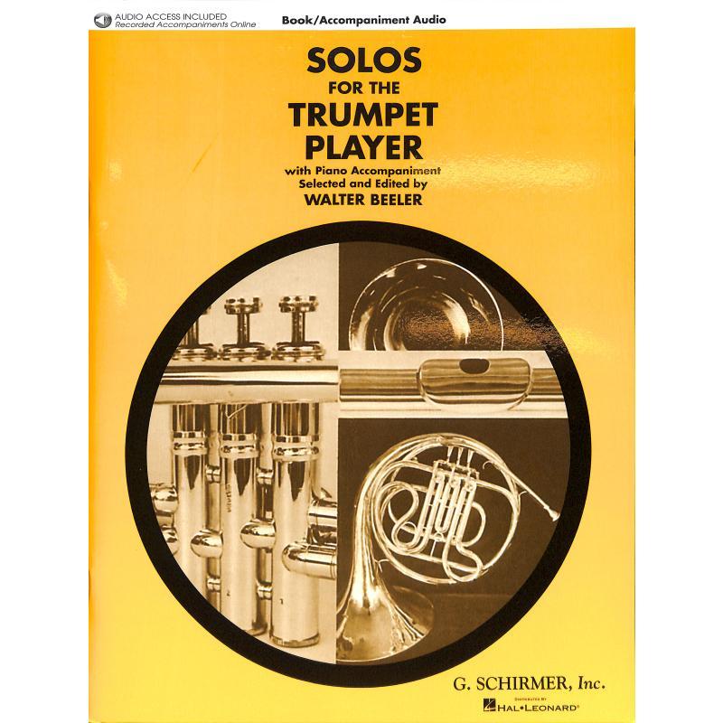 Titelbild für HL 50490440 - SOLOS FOR THE TRUMPET PLAYER