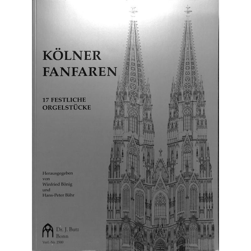 Koelner Fanfaren Von Boenig Winfried Baehr Hans Peter Butz 2500 Noten