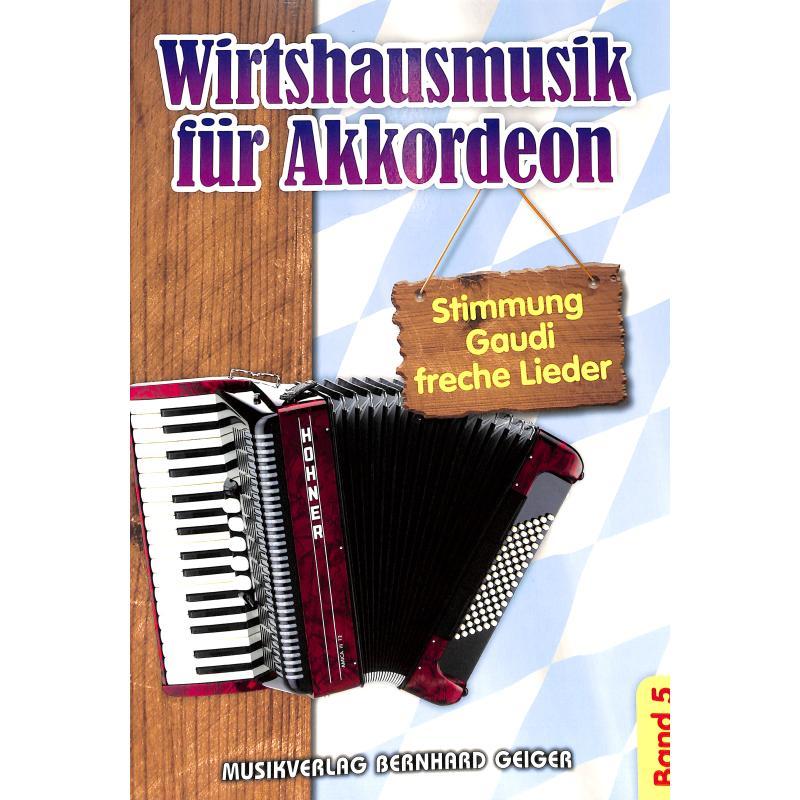 Titelbild für GEIGER -SB77 - Wirtshausmusik für Akkordeon 5