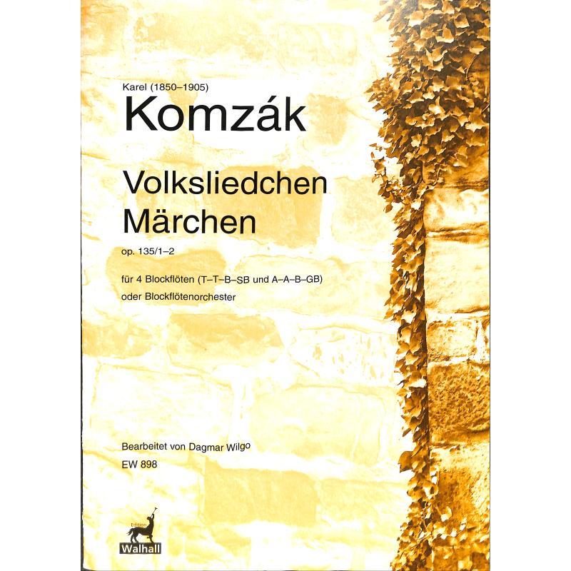 Titelbild für WALHALL 898 - Volksliedchen + Märchen op 135