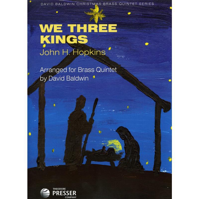 Titelbild für PRESSER 144-40579 - We three kings
