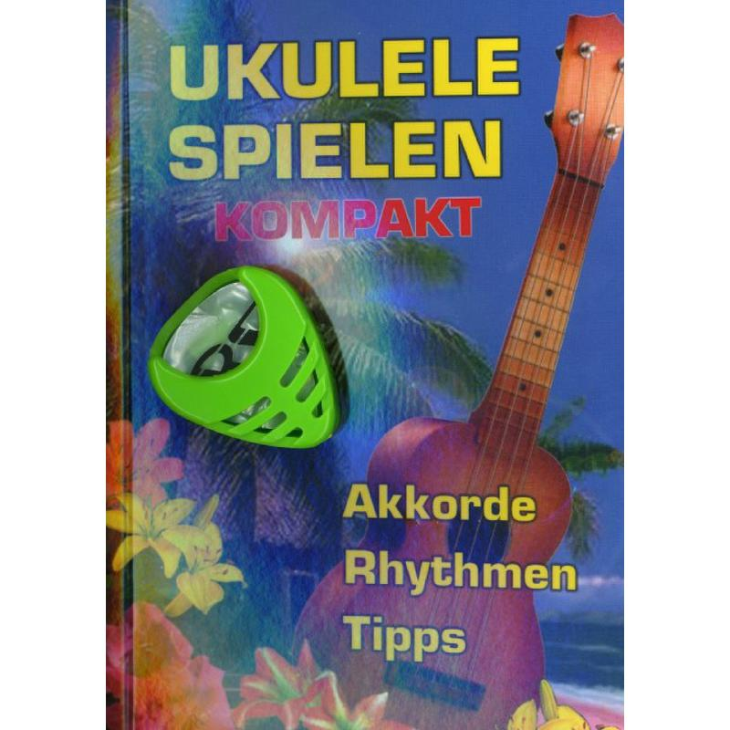 Titelbild für QS 1017P - Ukulele spielen kompakt