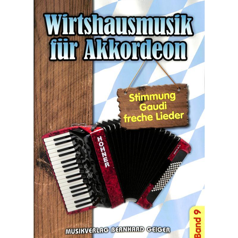 Titelbild für GEIGER -SB85 - WIRTSHAUSMUSIK FUER AKKORDEON 9