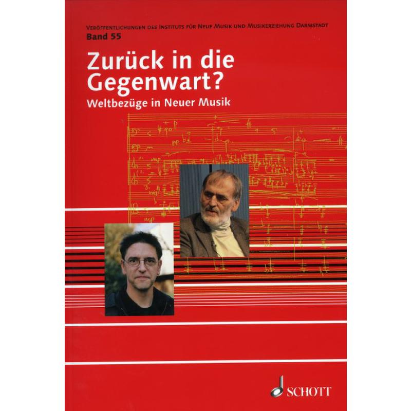 Titelbild für ED 22346 - ZURUECK IN DIE GEGENWART - WELTBEZUEGE IN NEUER MUSIK