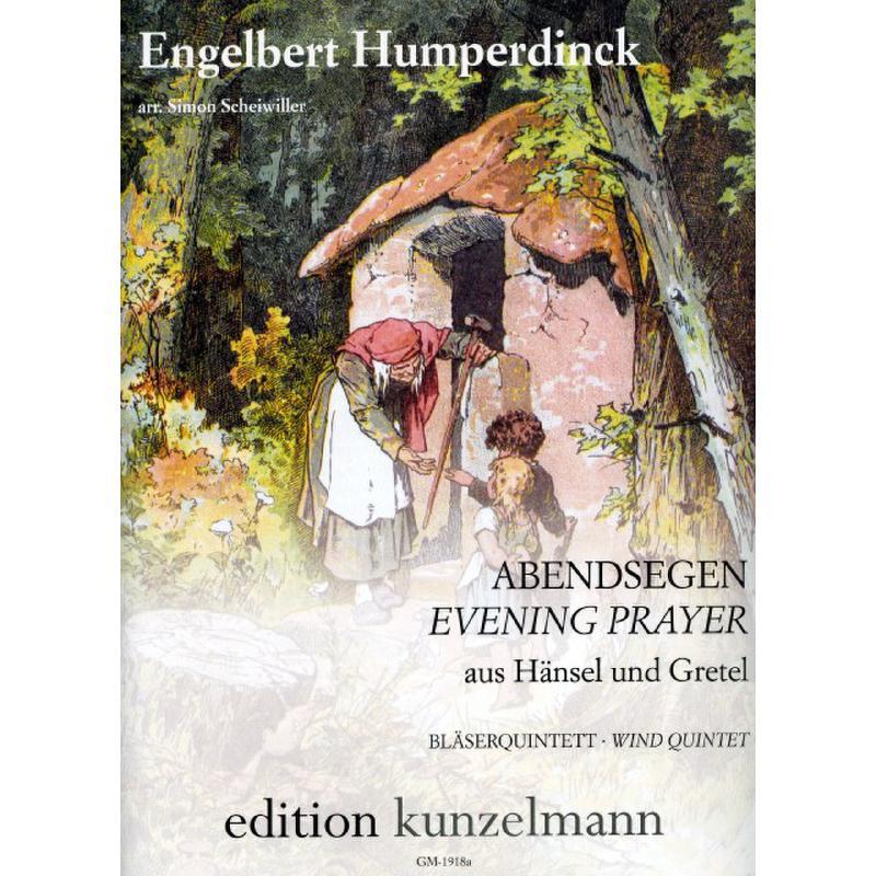 Titelbild für GM 1918A - ABENDSEGEN (HAENSEL + GRETEL)