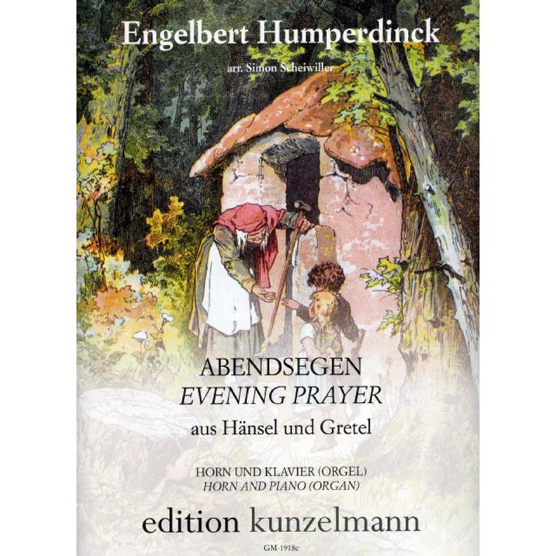 Titelbild für GM 1918C - Abendsegen (Hänsel + Gretel)