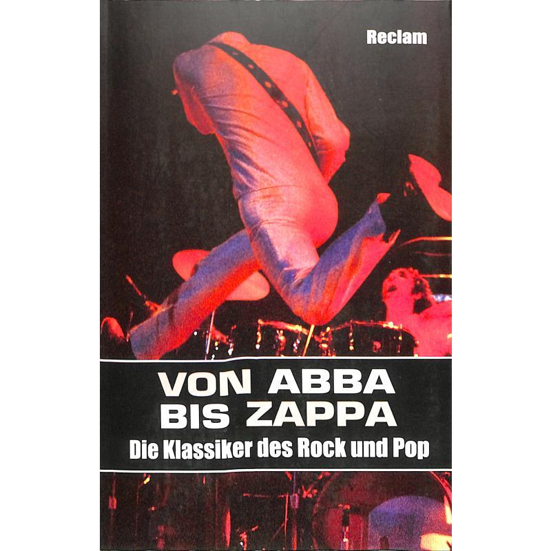 Titelbild für 978-3-15-011035-5 - Von Abba bis Zappa - die Klassiker des Rock und Pop