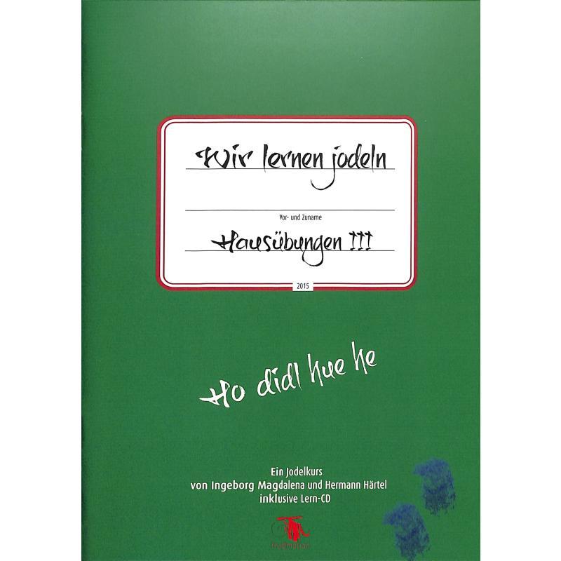 Titelbild für 978-3-9501291-7-5 - Wir lernen jodeln 3