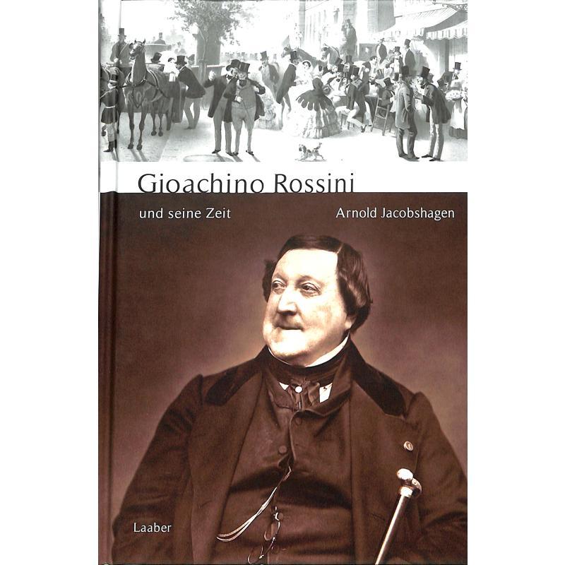 Titelbild für 978-3-89007-770-3 - Gioacchino Rossini und seine Zeit