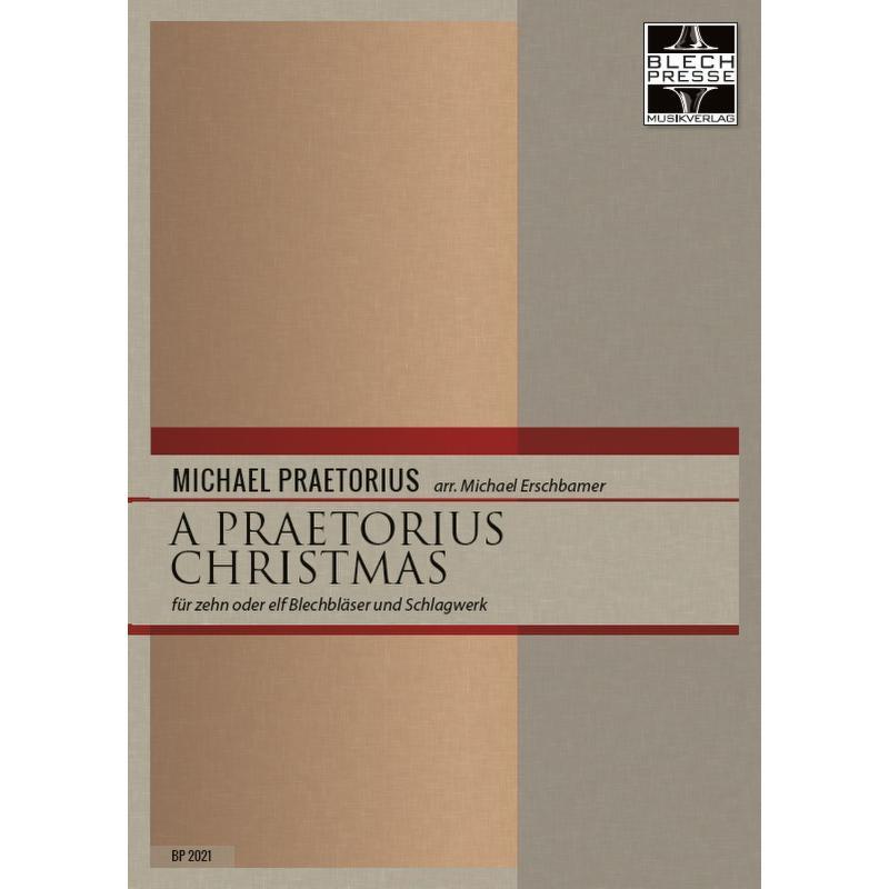 Titelbild für BLECHPRESSE 2021 - A Praetorius Christmas