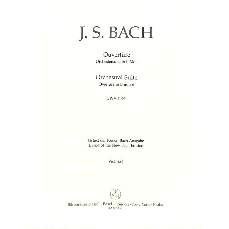 Titelbild für BA 5253-74 - OUVERTURE (ORCHESTERSUITE) H-MOLL BWV 1067