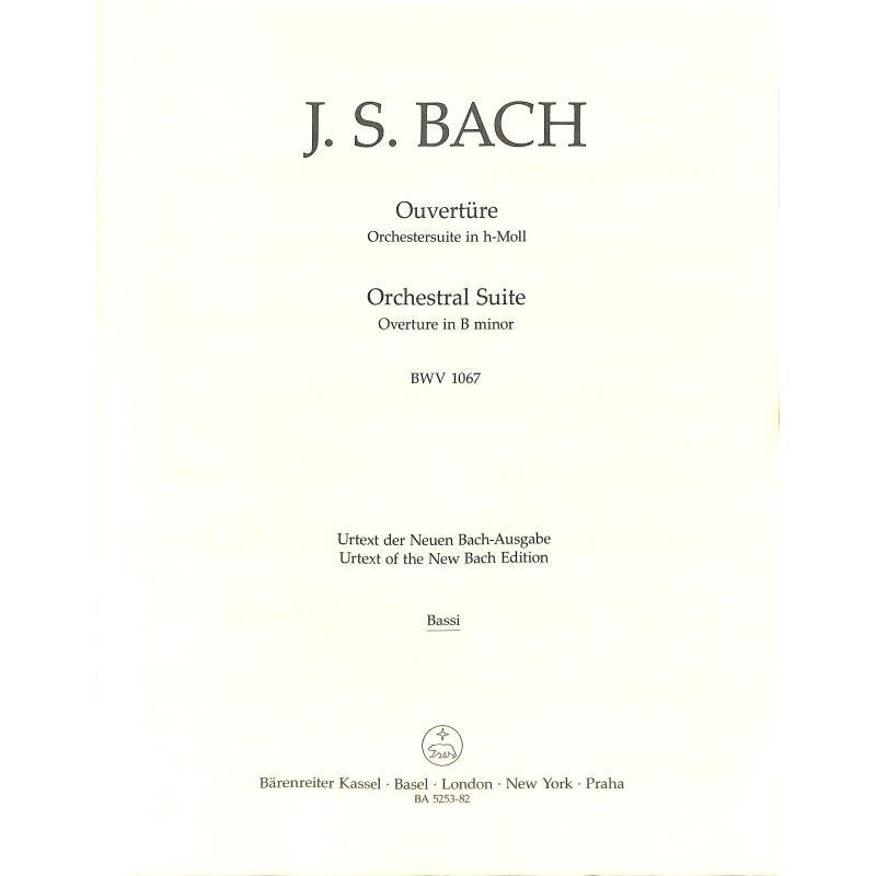Titelbild für BA 5253-82 - OUVERTURE (ORCHESTERSUITE) H-MOLL BWV 1067