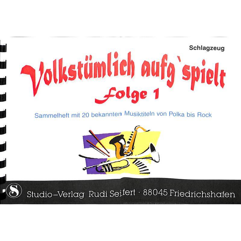 Titelbild für SEIF 17010006-SCHL - VOLKSTUEMLICH AUFG'SPIELT 1