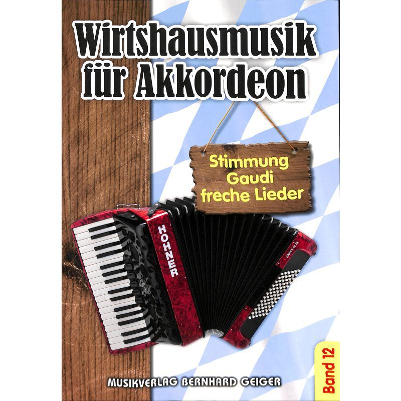 Titelbild für GEIGER -SB92 - WIRTSHAUSMUSIK FUER AKKORDEON 12