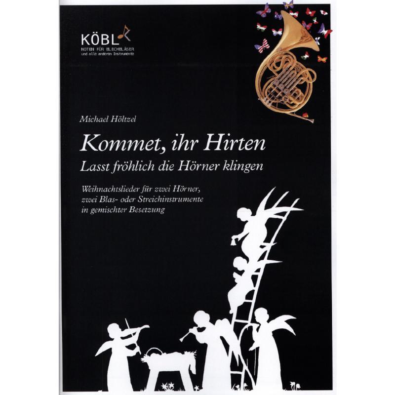 Titelbild für KOEBL -Z2504 - Kommet ihr Hirten
