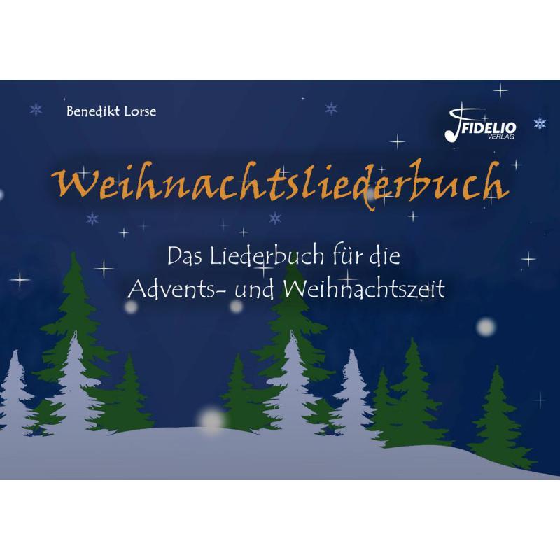 Titelbild für FIDELIO 2016004 - Weihnachtsliederbuch