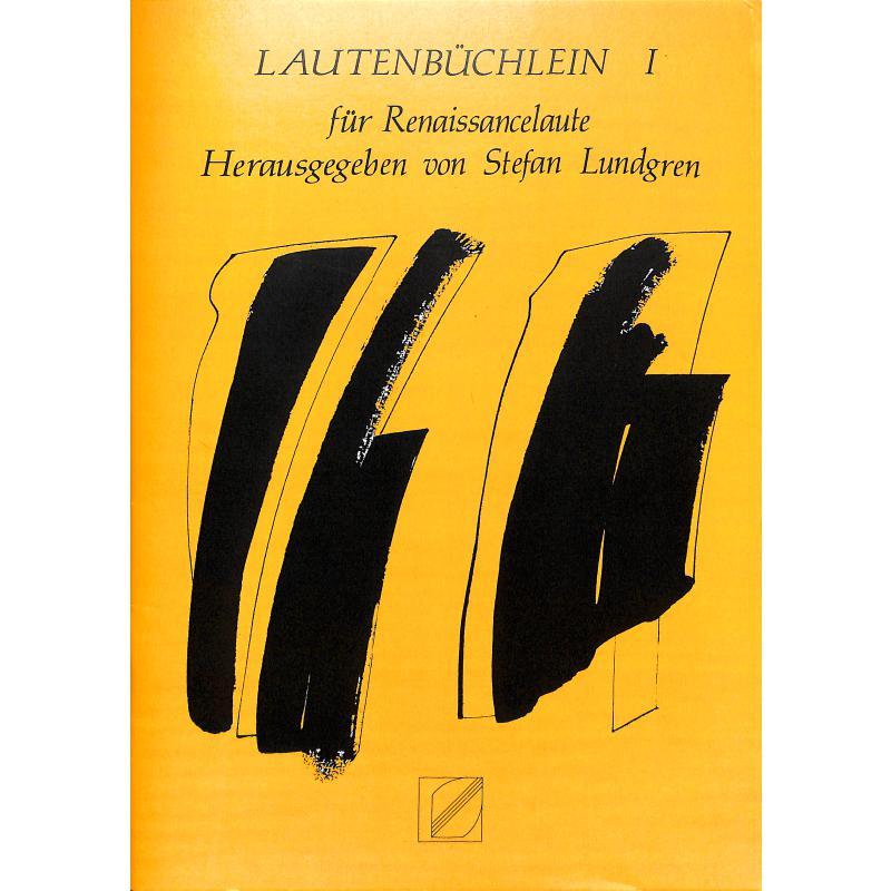 Titelbild für LUNDGREN 003 - Lautenbüchlein für Renaissancelaute 1