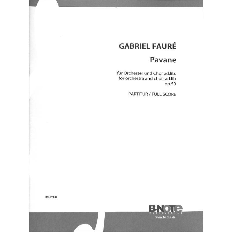 Titelbild für BNOTE -BN15908 - Pavane op 50