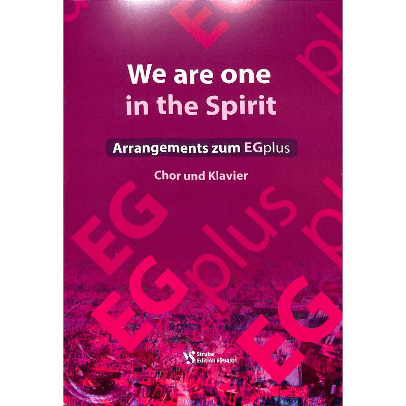 Titelbild für VS 6994-01 - We are one in the spirit - Arrangements zum EGplus