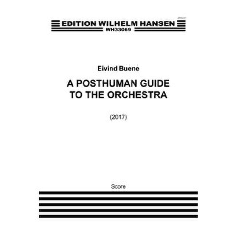 Titelbild für WH 33069 - A posthuman guide to the orchestra