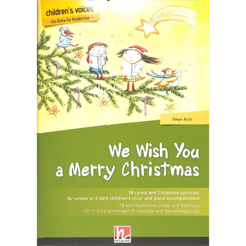 Titelbild für HELBL -C8532 - We wish you a merry christmas | 18 weihnachtliche Lieder und Spiritual