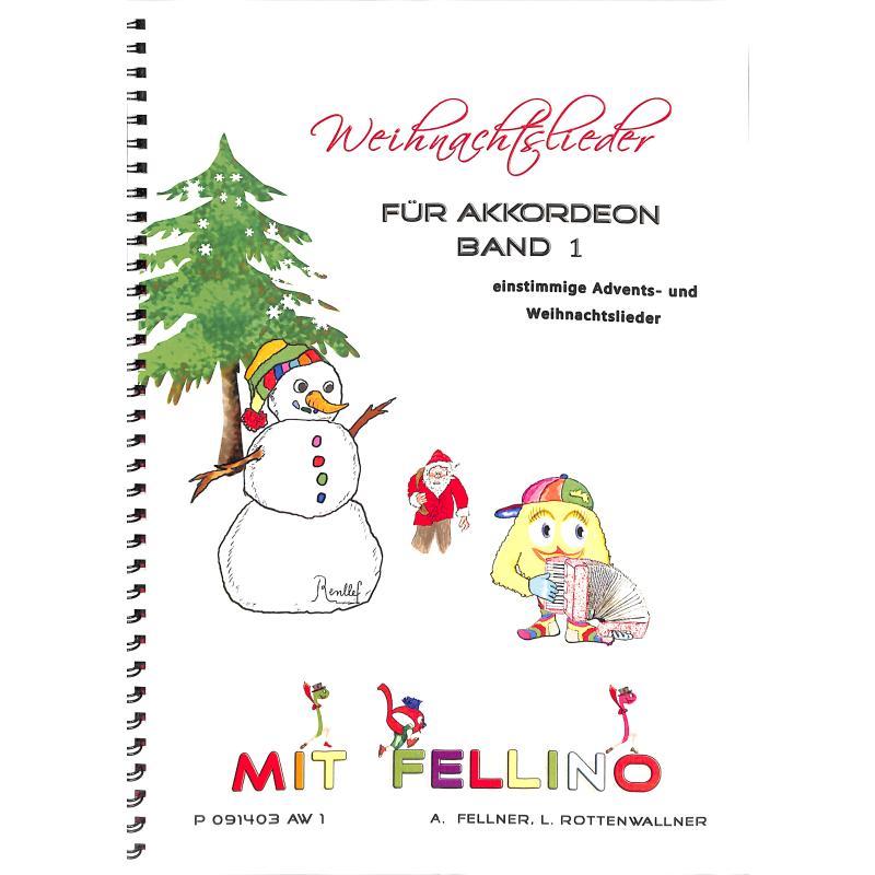 Titelbild für P 091403AW1 - Weihnachtslieder mit Fellino