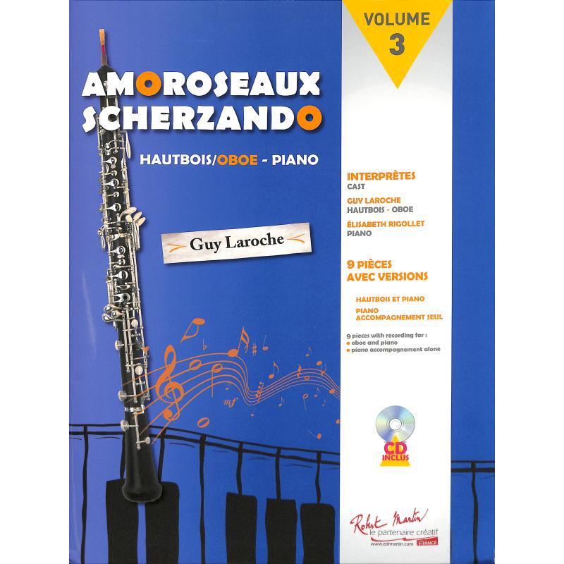 Titelbild für Martin 5582 - Amoroseaux Scherzando 3