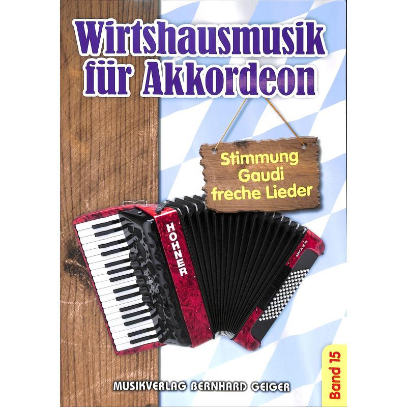 Titelbild für GEIGER -SB99 - Wirtshausmusik für Akkordeon 15
