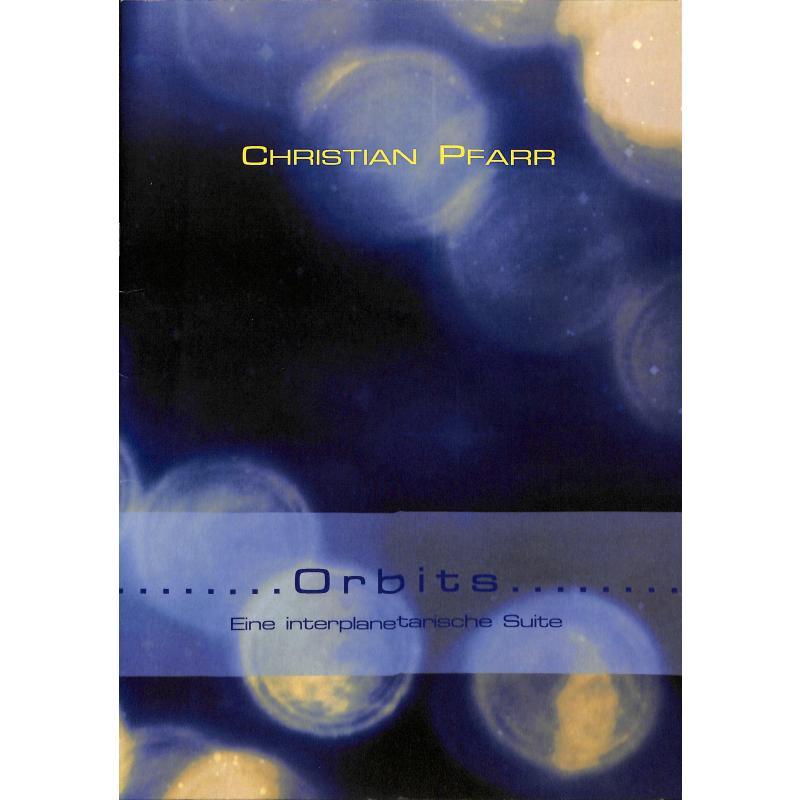 Titelbild für ARE 2169 - Orbits | Eine interplanetarische Suite