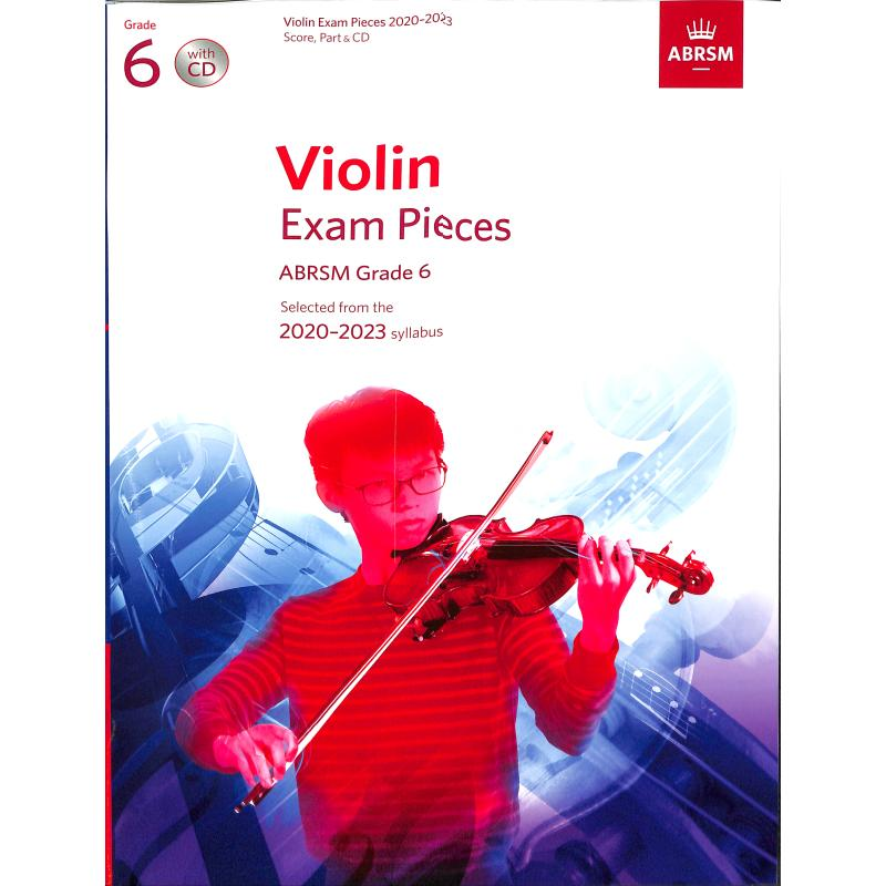 Titelbild für 978-1-78601-257-9 - Violin exam pieces 6 - 2020-2023