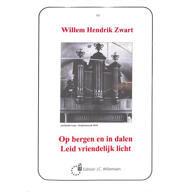 Titelbild für WILLEMSEN 523 - Op bergen en in dalen Leid vriendelijk licht