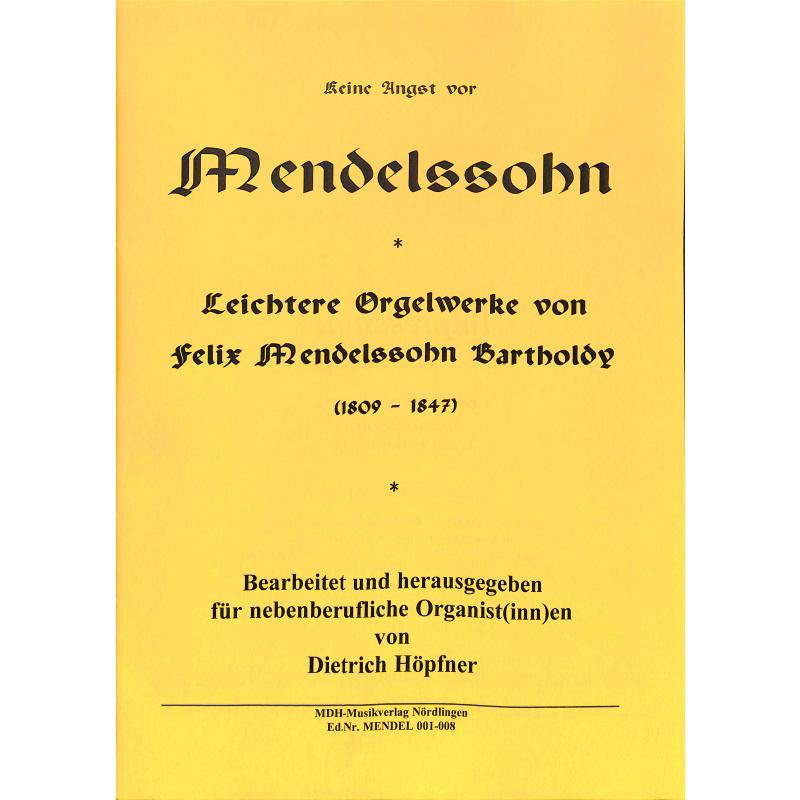 Titelbild für MDH -MENDEL001-008 - Leichtere Orgelwerke