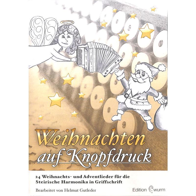 Titelbild für Edelmann -HG03 - Weihnachten auf Knopfdruck | 34 Weihnachts und Adventslieder