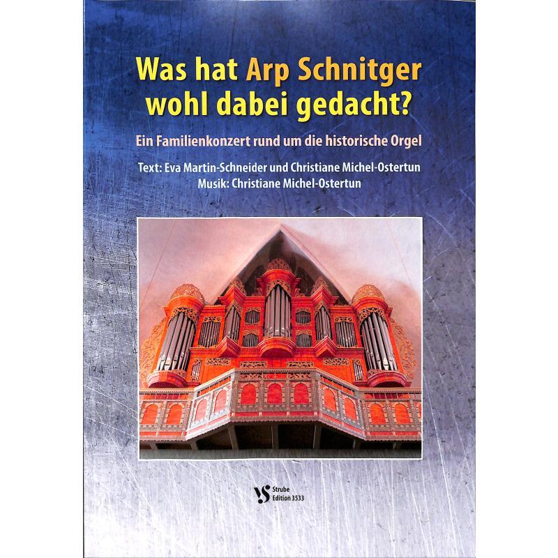 Titelbild für VS 3533 - Was hat Arp Schnitger wohl dabei gedacht | Ein Familienkonzert rund um die historische Orgel
