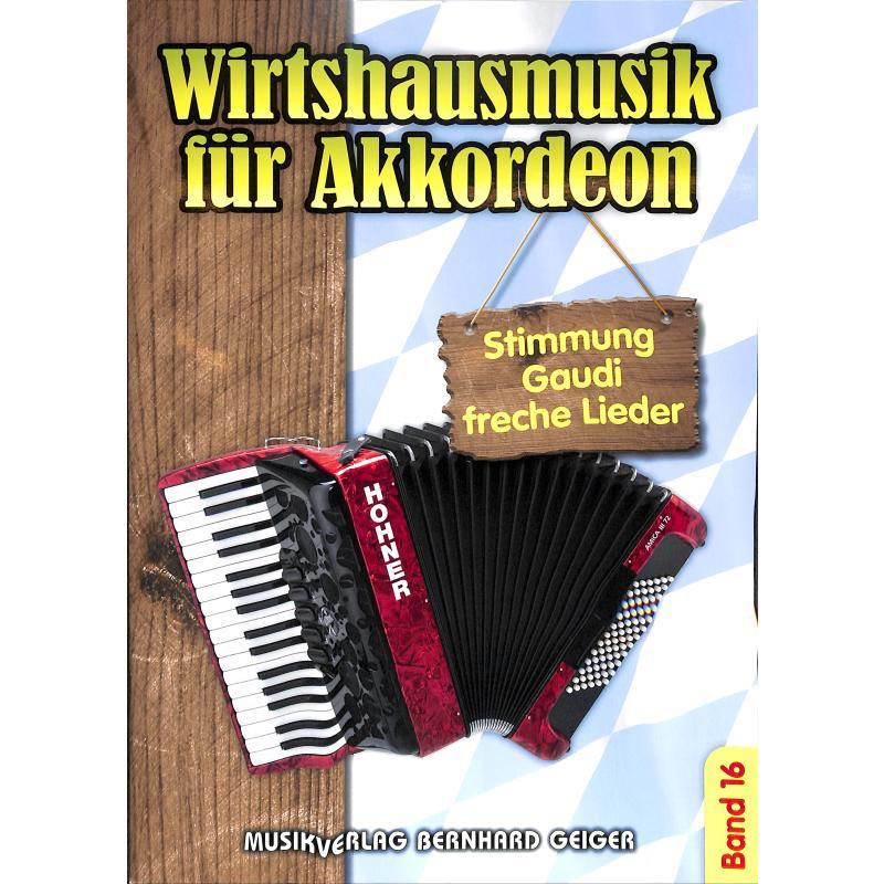 Titelbild für GEIGER -SB101 - Wirtshausmusik für Akkordeon 16