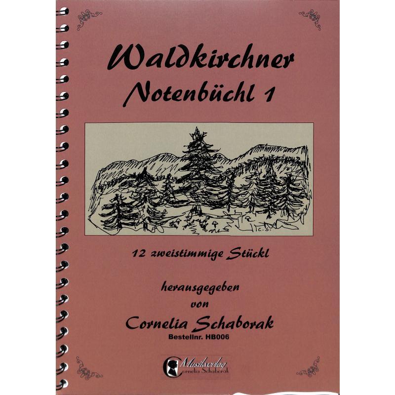 Titelbild für SCHAB -GS030 - Waldkirchner Gitarrenbüchl