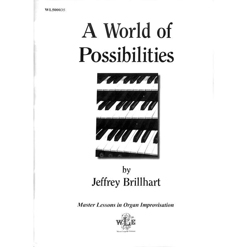 Titelbild für WL 500035 - A world of possibilities | Master lessons in organ improvisation