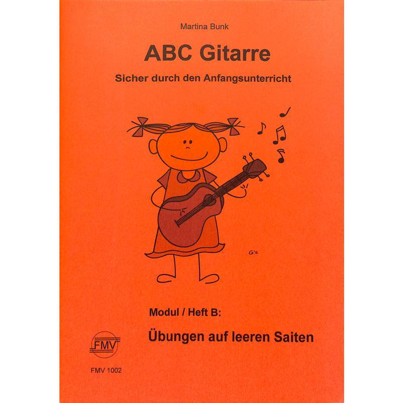 Titelbild für FMV 1002 - ABC Gitarre B   Übungen auf leeren Saiten