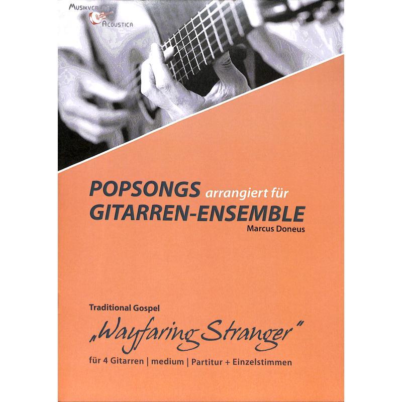 Titelbild für ACOUSTICA -MA31 - Wayfaring stranger   Popsongs arrangiert für Gitarren Ensemble
