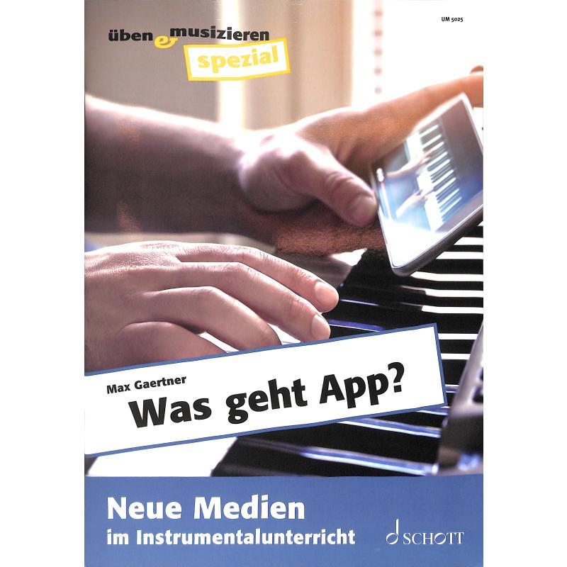 Titelbild für UM 5025 - Was geht App | Neue Medien im Instrumentalunterricht
