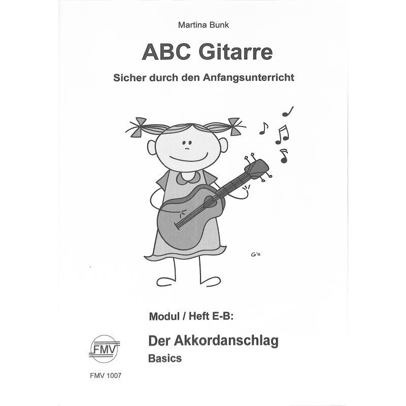 Titelbild für FMV 1007 - ABC Gitarre E-B | Der Akkordanschlag
