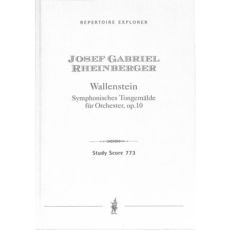 Titelbild für MPH 773 - Wallenstein op 10 (sinfonisches Tongemälde)