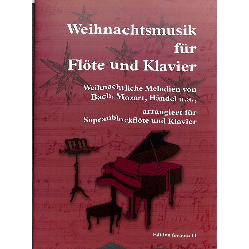 Titelbild für FORNOTA 11 - Weihnachtsmusik für Sopranblockflöte und Klavier