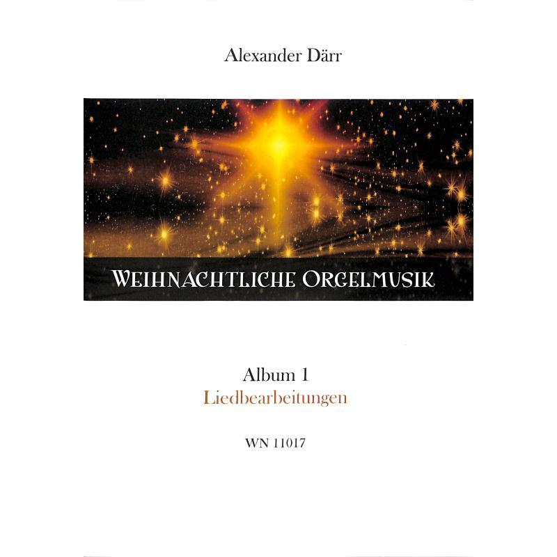 Titelbild für WN 11017 - Weihnachtliche Orgelmusik 1